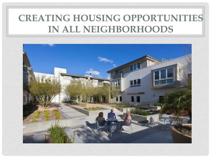 Creating Housing Opportunities in All Neighborhoods