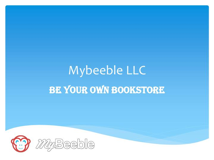Mybeeble llc