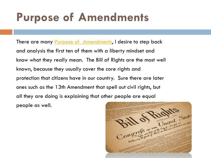 Purpose of Amendments