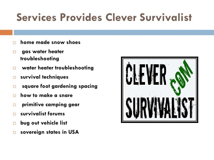 Services Provides Clever Survivalist