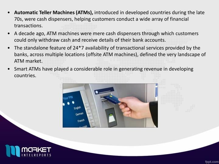 Automatic Teller Machines (ATMs),