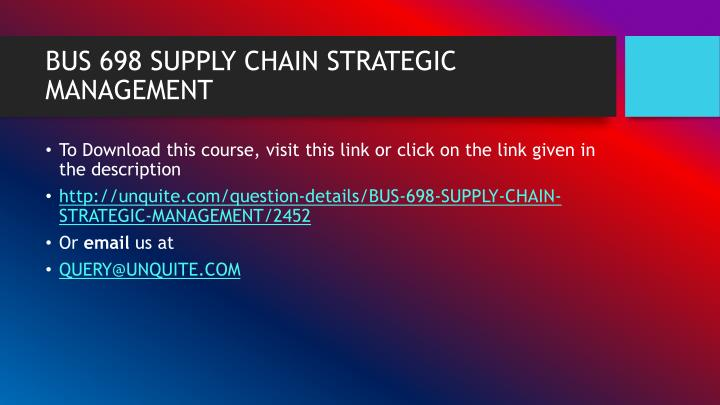 Bus 698 supply chain strategic management1