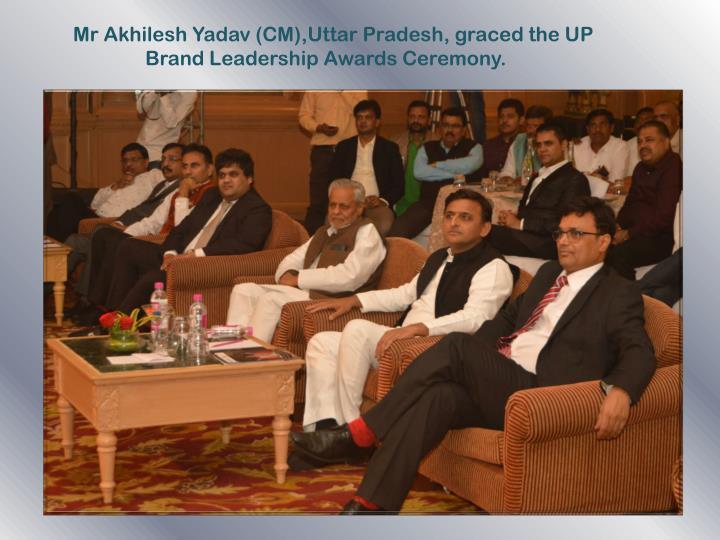 Mr Akhilesh Yadav (CM