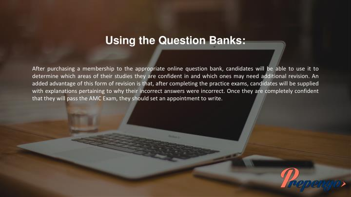 Using the Question Banks: