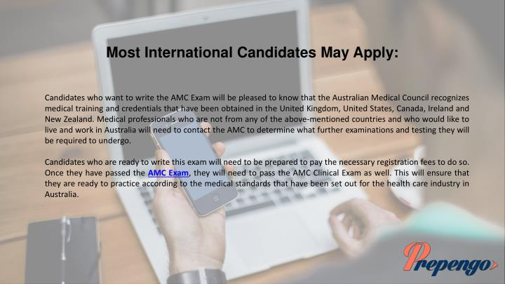 Most International Candidates May Apply: