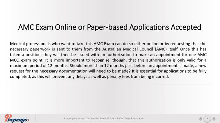 AMC Exam Online or Paper-based Applications Accepted
