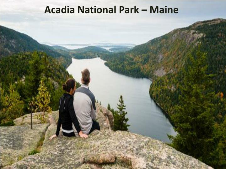Acadia National Park – Maine