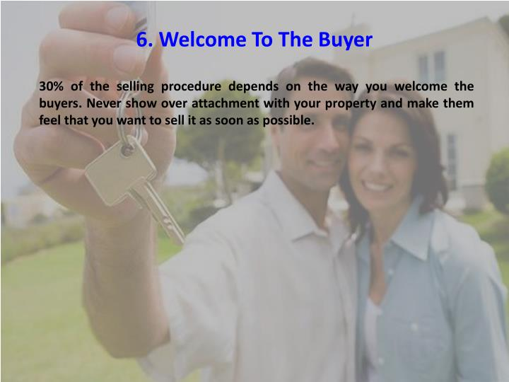 6. Welcome To The Buyer