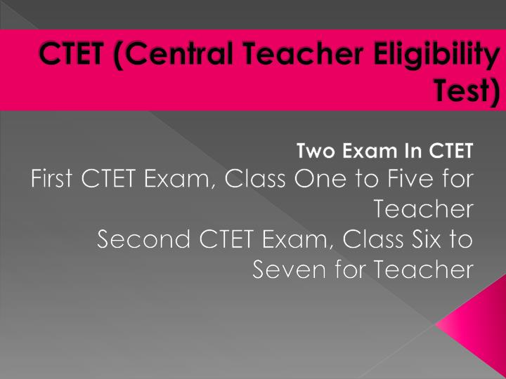 Ctet central teacher eligibility test