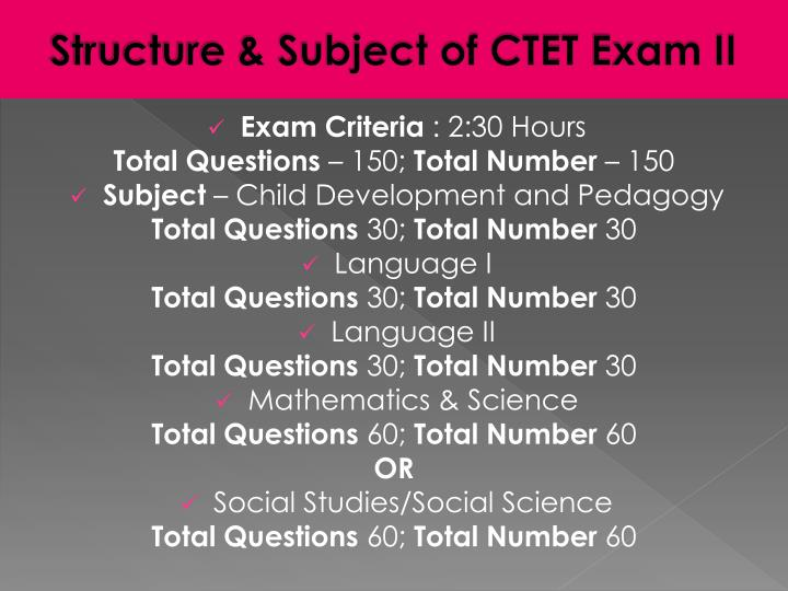 Structure & Subject of CTET