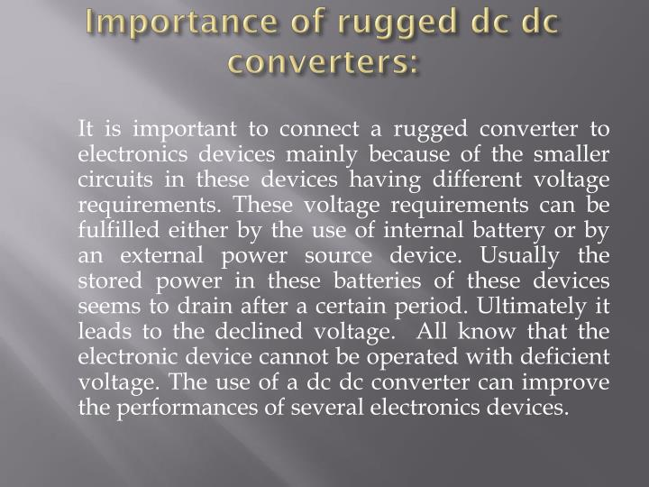 Importance of rugged dc