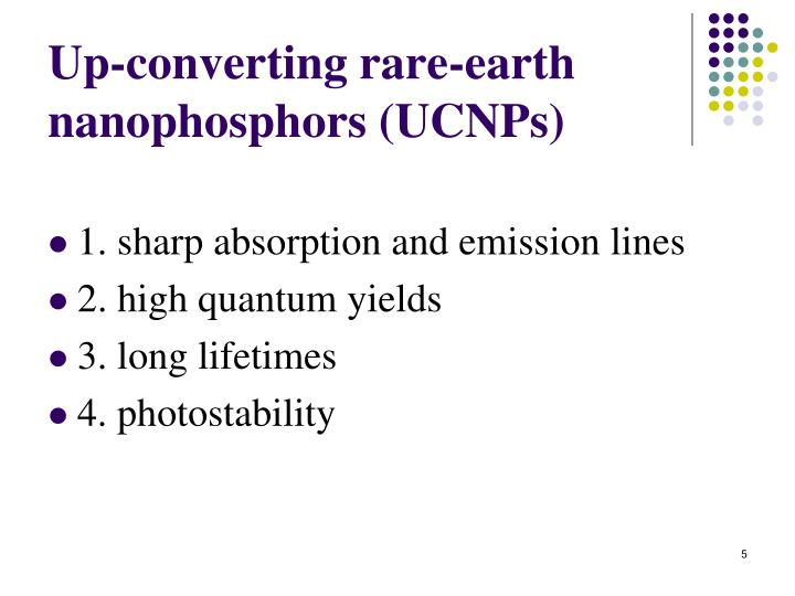 Up-converting rare-earth nanophosphors (UCNPs)