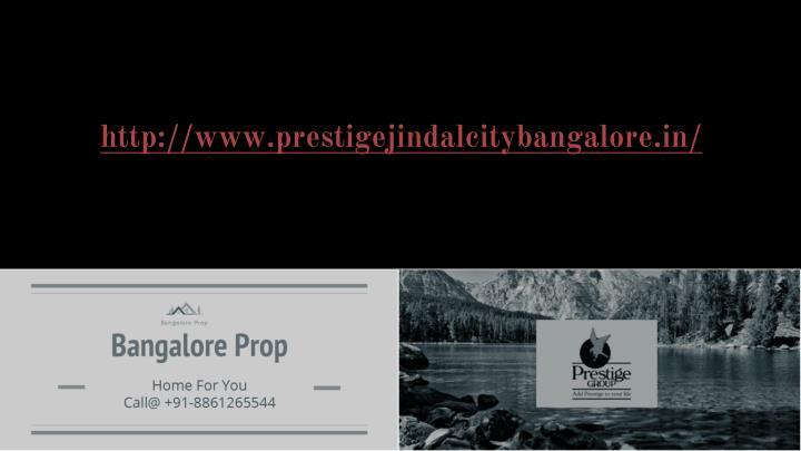 http://www.prestigejindalcitybangalore.in/
