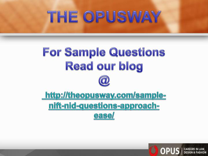THE OPUSWAY