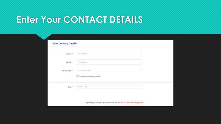 Enter Your CONTACT DETAILS