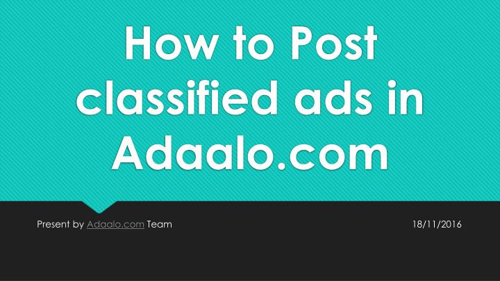 How to post classified ads in adaalo com