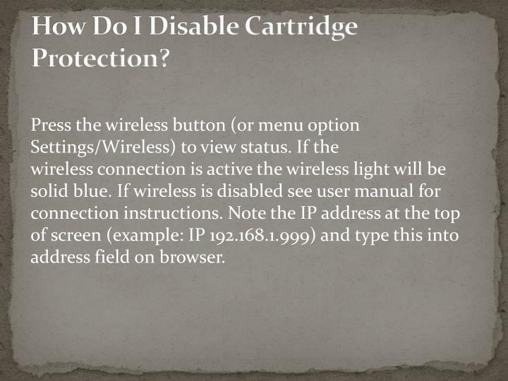 How Do I Disable Cartridge Protection
