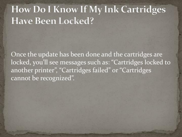 How Do I Know If My Ink Cartridges Have Been Locked