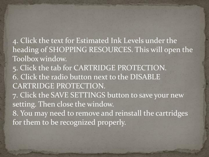 4. Click the text for Estimated Ink Levels under the heading of SHOPPING RESOURCES. This will open the Toolbox window.