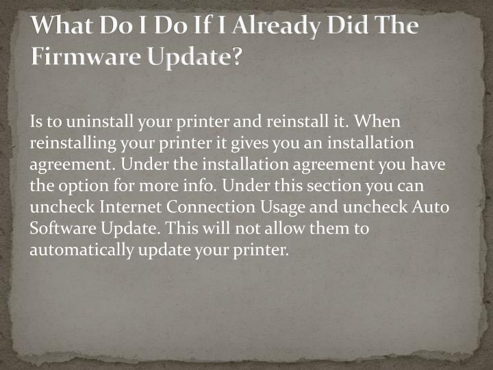What Do I Do If I Already Did The Firmware Update