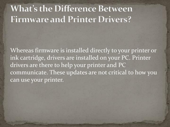What's the Difference Between Firmware and Printer Drivers
