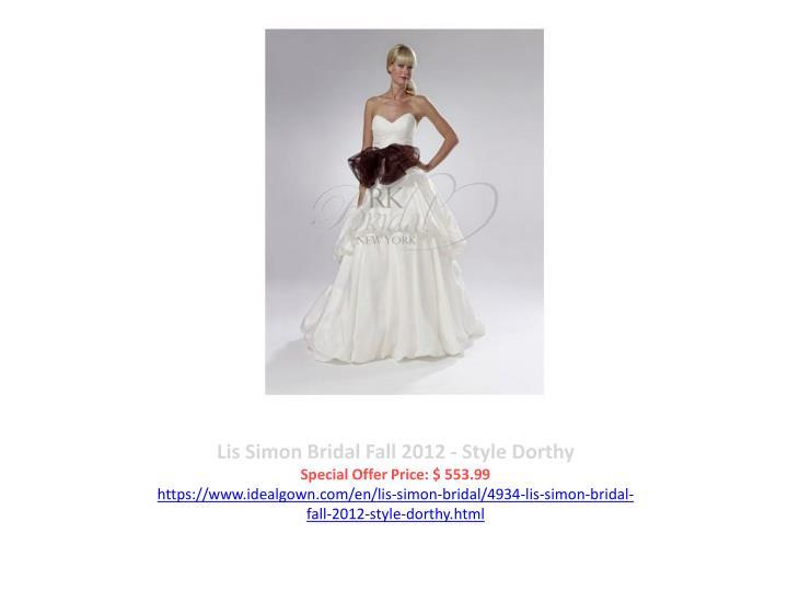 Lis Simon Bridal Fall 2012 - Style Dorthy