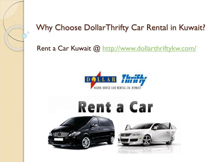 Why choose dollarthrifty car rental in kuwait