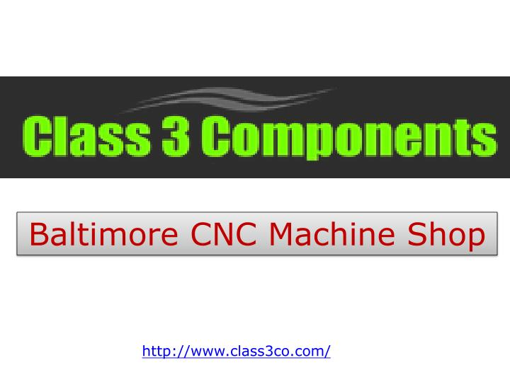 Baltimore CNC Machine Shop