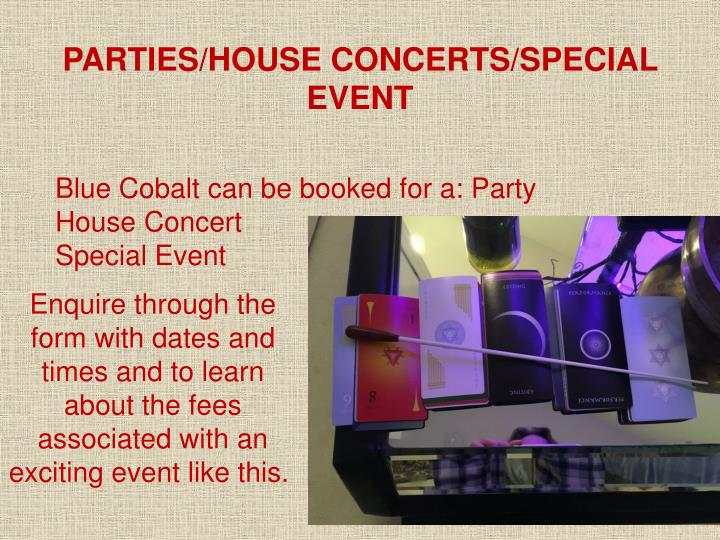 PARTIES/HOUSE CONCERTS/SPECIAL EVENT