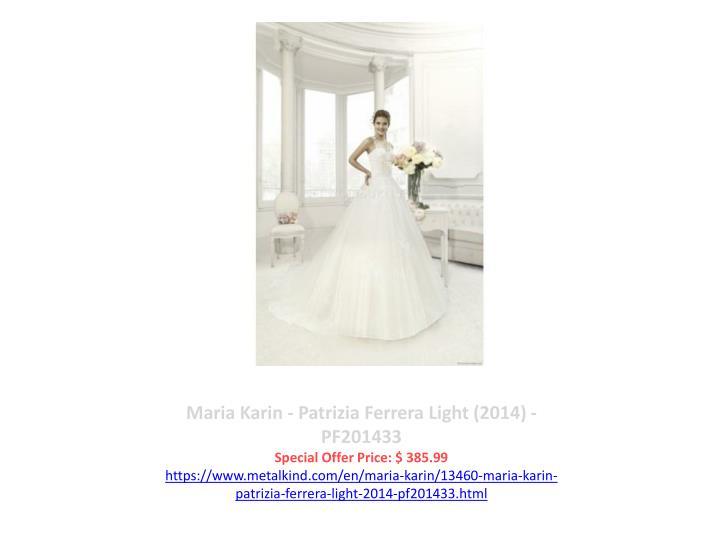 Maria Karin - Patrizia Ferrera Light (2014) - PF201433
