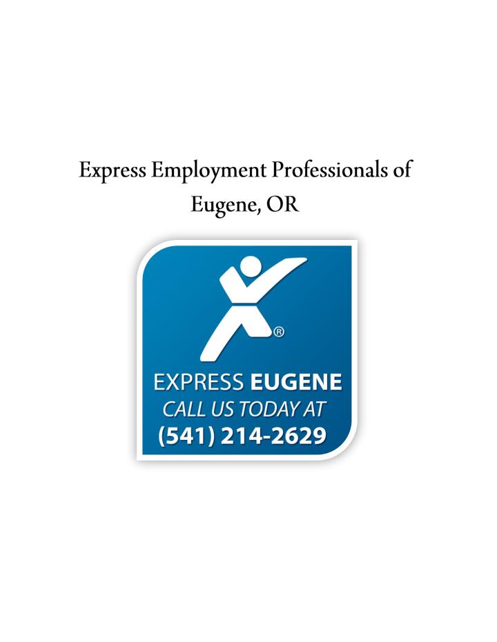 Express employment professionals of eugene or