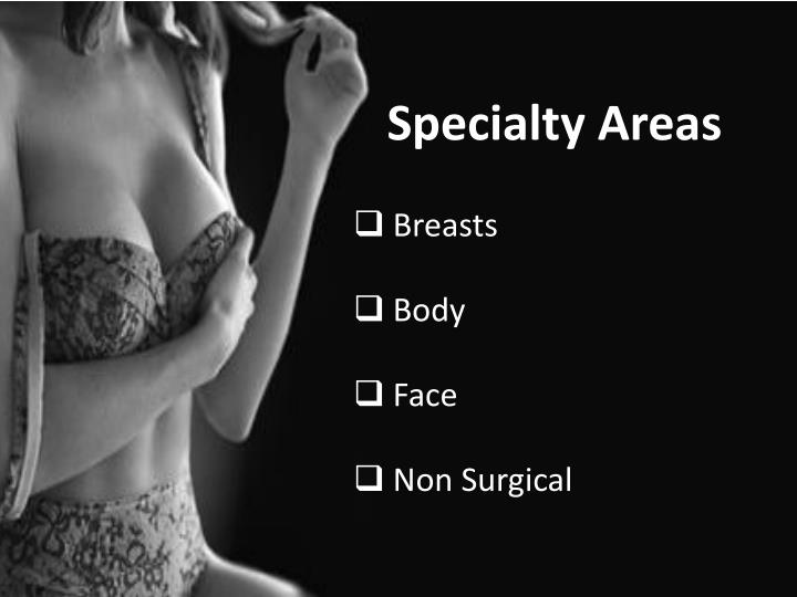 Specialty Areas