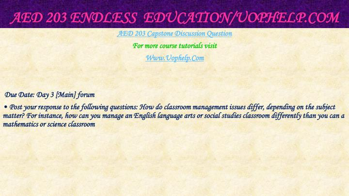 AED 203 Endless  Education/