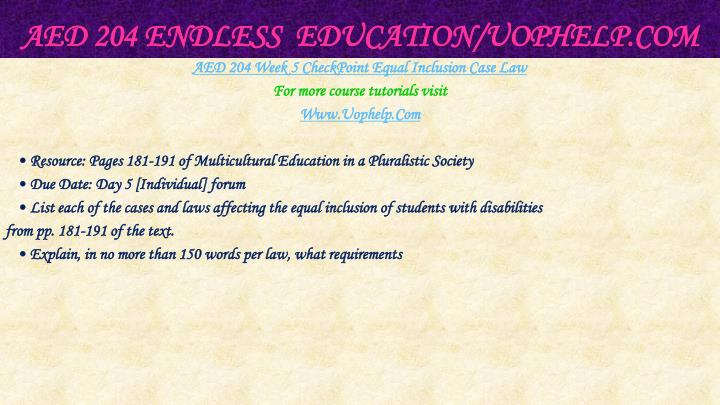 AED 204 Endless  Education/