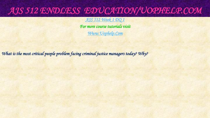 Ajs 512 endless education uophelp com2