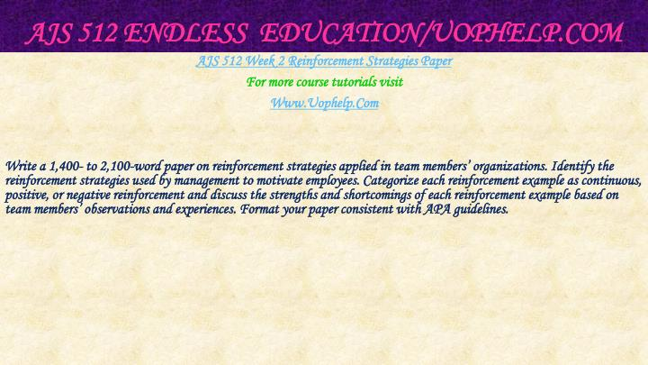 AJS 512 Endless  Education/