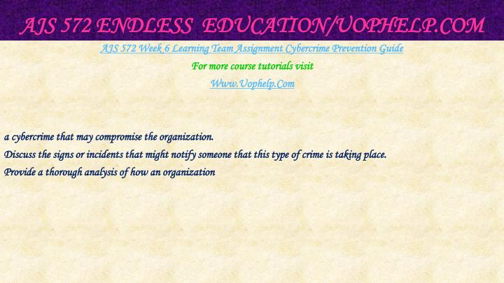 AJS 572 Endless  Education/