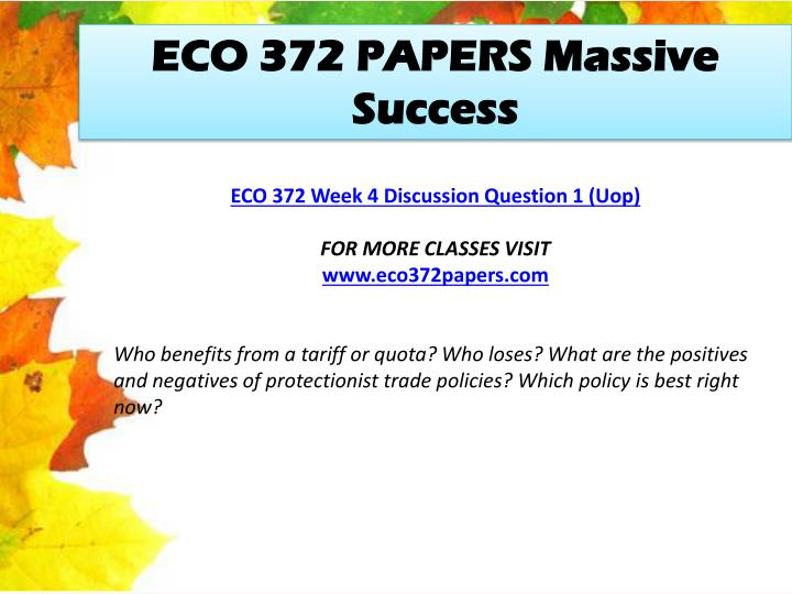 ECO 372 PAPERS Massive Success