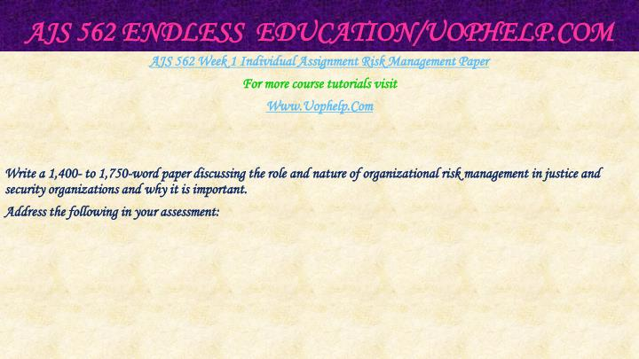 AJS 562 Endless  Education/
