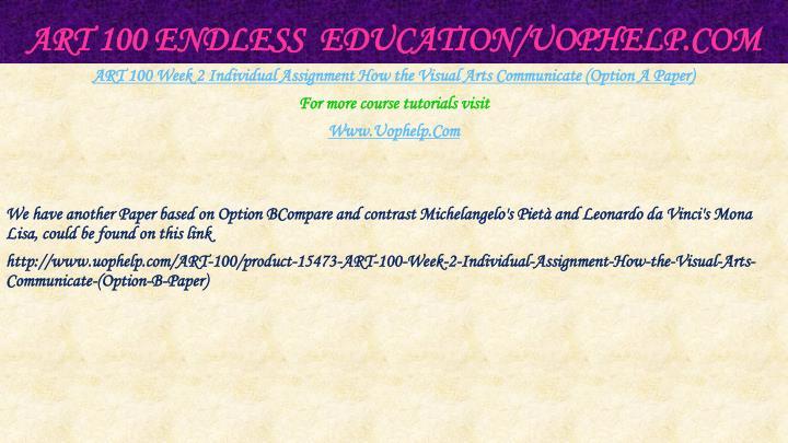ART 100 Endless  Education/
