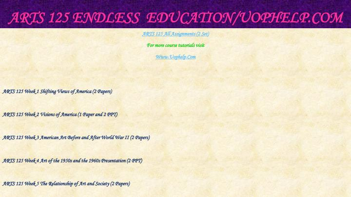 Arts 125 endless education uophelp com1
