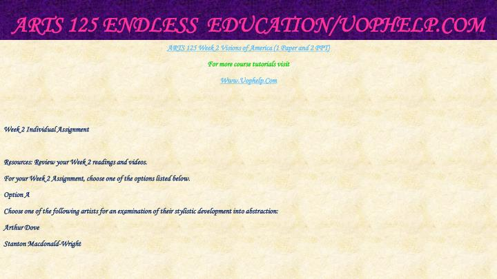 ARTS 125 Endless  Education/