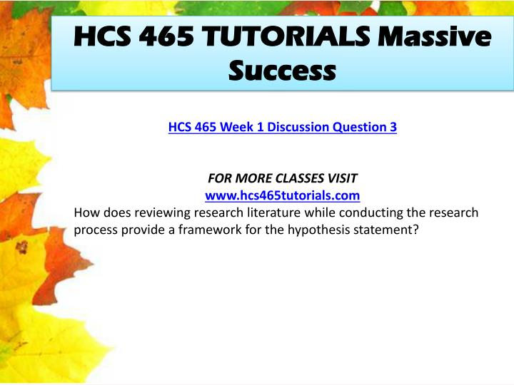 HCS 465 TUTORIALS Massive Success