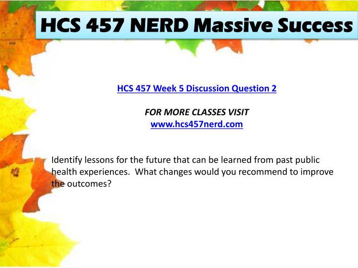 HCS 457 NERD Massive Success