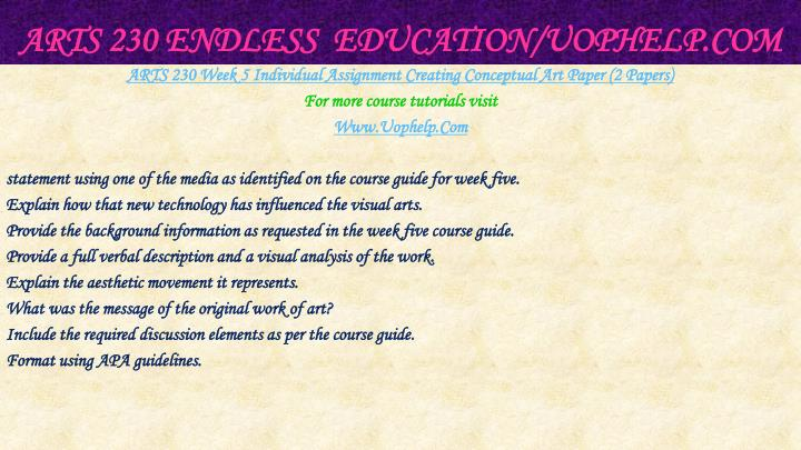 ARTS 230 Endless  Education/