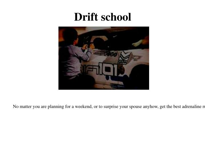 Drift school