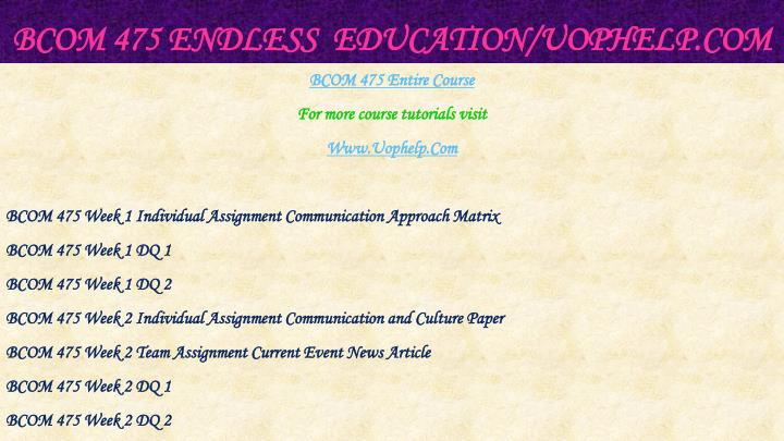 Bcom 475 endless education uophelp com1