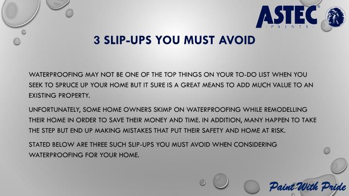 3 slip-ups you must avoid