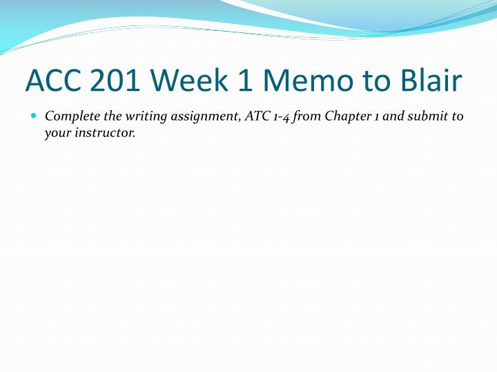 ACC 201 Week 1 Memo to Blair