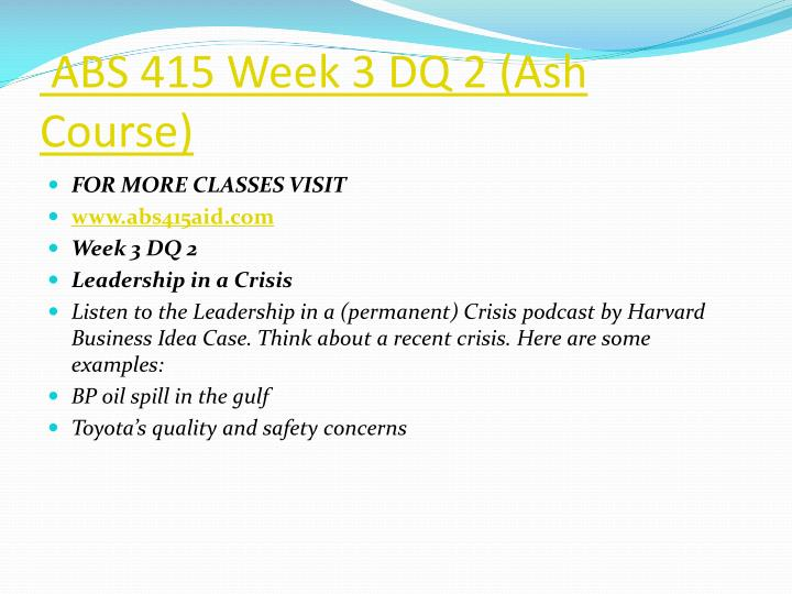 ABS 415 Week 3 DQ 2 (Ash Course)